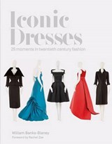 Iconic Dresses | William Banks-blaney |