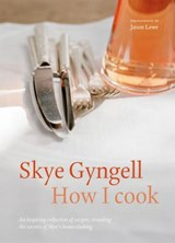 How i cook | Skye Gyngell |