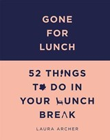 Gone For Lunch | Laura Archer |