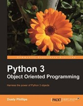 Python 3 Object Oriented Programming | D. Phillips |