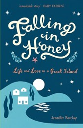 Falling in Honey | Jennifer Barclay |