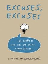 Excuses, Excuses | Swerling, Lisa ; Lazar, Ralph |