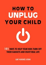 How to unplug your child | Liat Hughes Joshi |