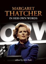 Margaret Thatcher in Her Own Words | Margaret Thatcher |