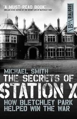Secrets of Station X | Michael Smith |