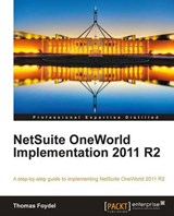 Netsuite Oneworld Implementation 2011 R2 | Thomas Foydel |