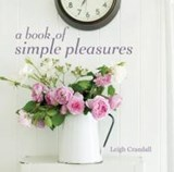 A Book of Simple Pleasures | Leigh Crandall |