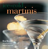 Ice-Cold Martinis | Ben Reed |