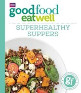 Good Food: Superhealthy Suppers |  |