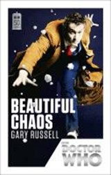 Doctor who (50th anniv edn) (10): beautiful chaos | Gary Russell |