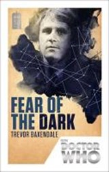 Doctor Who: Fear of the Dark | Trevor Baxendale |