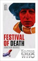 Doctor Who: Festival of Death | Jonathan Morris |