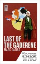 Doctor Who Last of the Gaderene | Mark Gatiss |