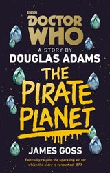 The Pirate Planet | James Goss |