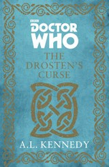 Doctor Who: The Drosten's Curse | A. L. Kennedy |