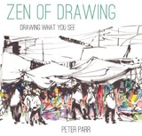 Zen of Drawing | Peter Parr |