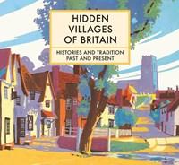 Hidden Villages of Britain | Clare Gogerty |