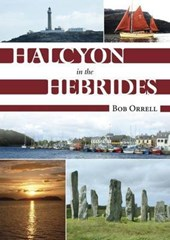 Halcyon in the Hebrides | Bob Orrell |