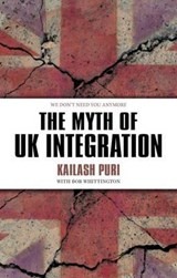 Myth of UK Integration | Kailash Puri |