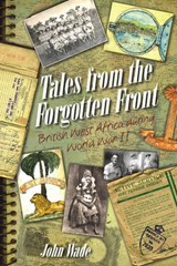 Tales from the Forgotten Front | John Wade |