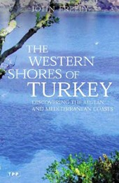 Western Shores of Turkey | John Freely |
