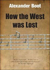 How the West Was Lost | Alexander Boot |
