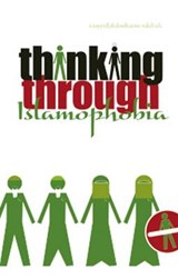 Thinking Through Islamophobia | Salman Sayyid |
