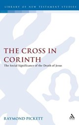 The Cross in Corinth | Raymond Pickett |