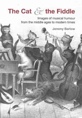 Mock Music - Images of Musical Humour from Medieval to Modern Times