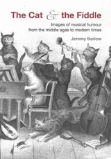 Mock Music - Images of Musical Humour from Medieval to Modern Times | Jeremy Barlow |