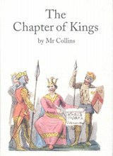 The Chapter of Kings - A Facsimile | Mr. Collins |