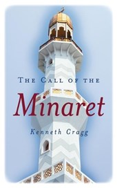 The Call of the Minaret | Kenneth Cragg |