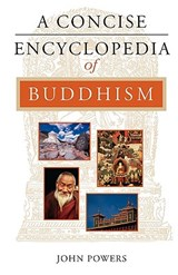A Concise Encyclopedia of Buddhism | John Powers |