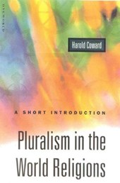 Pluralism in the World Religions | Harold Coward |