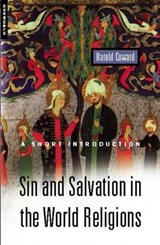 Sin and Salvation in the World Religions | Harold Coward |