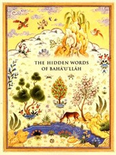 The Hidden Words of Baha'u'llah | Baha'u'llah |