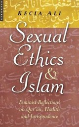 Sexual Ethics And Islam | Kecia Ali |