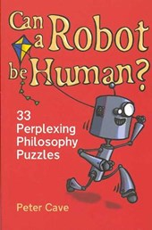 Can a Robot Be Human? | Peter Cave |