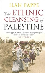 The Ethnic Cleansing of Palestine | Ilan Pappé |