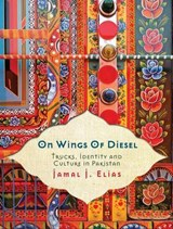 On Wings of Diesel | Jamal J. Elias |