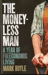 The Moneyless Man | Mark Boyle |