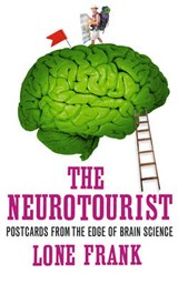 The Neurotourist | Lone Frank |
