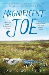 Magnificent Joe | James Wheatley |