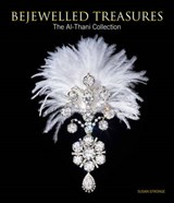 Bejewelled : treasures of the al-thani collection | Susan Stronge |