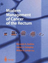 Modern Management of Cancer of the Rectum | R. Audisio |