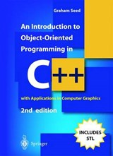 An Introduction to Object-Oriented Programming in C++ | Graham M. Seed |