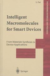 Intelligent Macromolecules for Smart Devices | Liming Dai |
