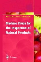 Machine Vision for the Inspection of Natural Products | Bruce Batchelor |