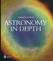 Astronomy in Depth