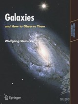 Galaxies and How to Observe Them | Wolfgang Steinicke |